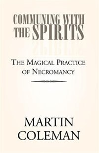 Communing with the Spirits