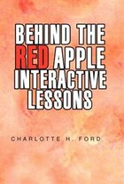 Behind the Red Apple Interactive Lessons