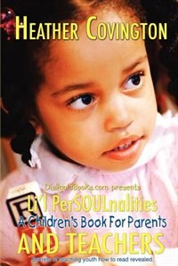Li'l Persoulnalities: A Children's Book for Parents and Teachers by Adrian Carrera