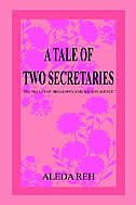 A Tale of Two Secretaries: The Belles of Broadway and Wilson Avenue''