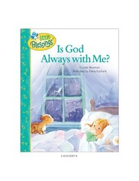 Is God Always with Me?