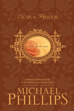 Book Escape to Freedom by Michael Phillips,
