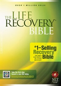 The Life Recovery Bible NLT: Life Recovery Bible Nlt Life R