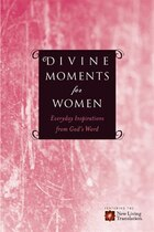 Divine Moments for Women: Everyday Inspiration from Gods Word