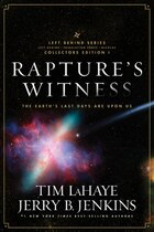 Raptures Witness: The Earths Last Days are Upon Us