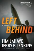 Left Behind: A Novel of the Earths Last Days