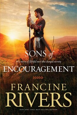 Book Sons of Encouragement by Francine Rivers