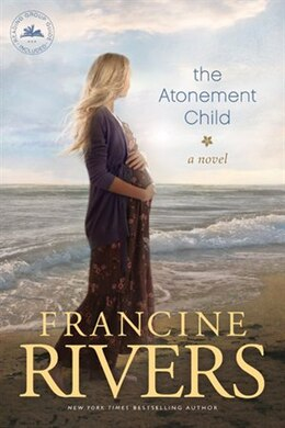 Book The Atonement Child by Francine Rivers