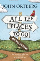 All The Places To Go . . . How Will You Know?: God Has Placed Before You An Open Door.  What Will…