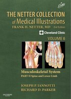The Netter Collection Of Medical Illustrations: Musculoskeletal System, Volume 6, Part Ii - Spine…