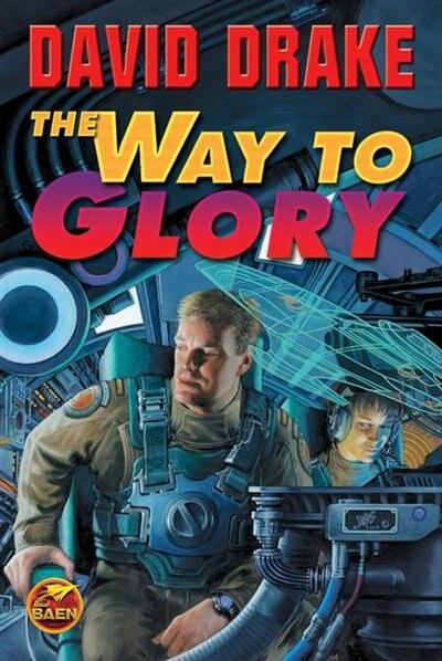 The Way To Glory by David Drake