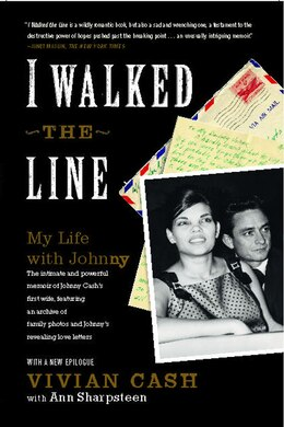 Book I Walked the Line: My Life with Johnny by Vivian Cash