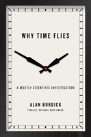 Book Why Time Flies: A Mostly Scientific Investigation by Alan Burdick