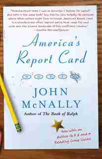 America's Report Card: A Novel by John Mcnally