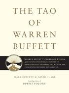 The Tao Of Warren Buffett: Warren Buffett's Words of Wisdom: Quotations and Interpretations to Help…
