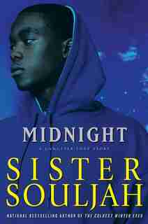 Midnight: A Gangster Love Story by Sister Souljah