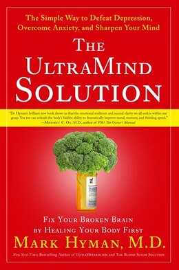Book The UltraMind Solution: Fix Your Broken Brain by Healing Your Body First by Md Mark Hyman