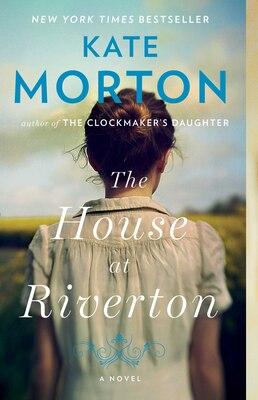 Book The House at Riverton: A Novel by Kate Morton