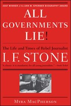 """All Governments Lie"": The Life and Times of Rebel Journalist I. F. Stone"