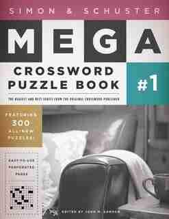 Simon & Schuster Mega Crossword Puzzle Book #1 de John M. Samson