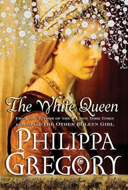 Book The White Queen: A Novel by Philippa Gregory