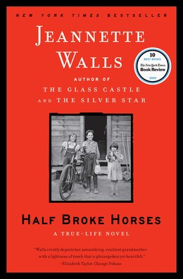 Book Half Broke Horses: A True-Life Novel by Jeannette Walls