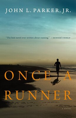 Book Once a Runner: A Novel by John L Parker
