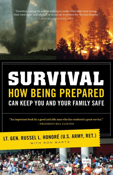 Survival: How Being Prepared Can Keep You and Your Family Safe by Lt. Gen. Russel Honoré (U.S. Army, ret)