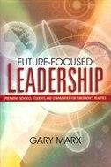 Future-focused Leadership Future-focused Leadership: Preparing Schools, Students, And Communities…