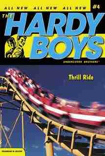 Thrill Ride by Franklin W. Dixon