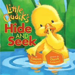 Book Little Quack's Hide and Seek by Lauren Thompson