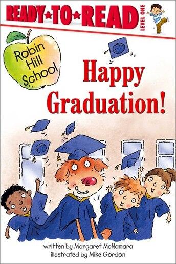 Happy Graduation! by Margaret McNamara