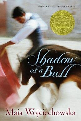 Book Shadow Of A Bull by Maia Wojciechowska