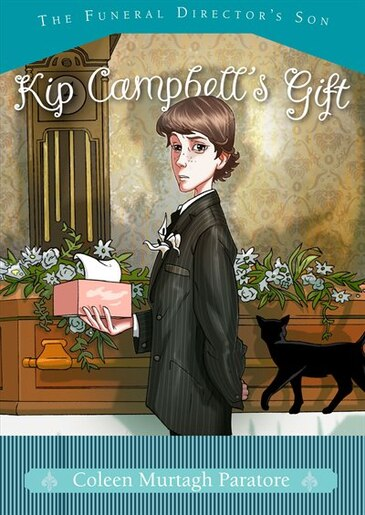 Kip Campbell's Gift by Coleen Murtagh Paratore