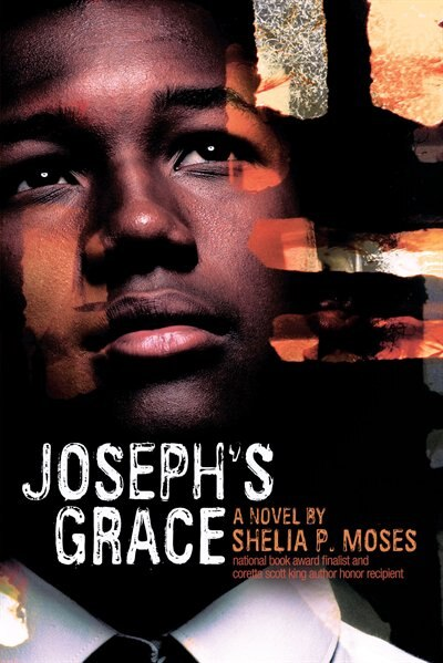 Joseph's Grace by Shelia P. Moses