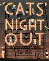 Cats' Night Out: A Foot-Tapping, Finger-Snapping Counting Book