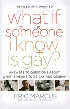 What If Someone I Know Is Gay?: Answers to Questions About What It Means to Be Gay and Lesbian