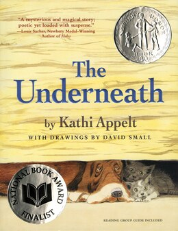 Book The Underneath by Kathi Appelt