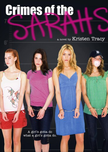 Crimes of the Sarahs by Kristen Tracy