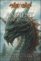 Ancient, Strange, and Lovely