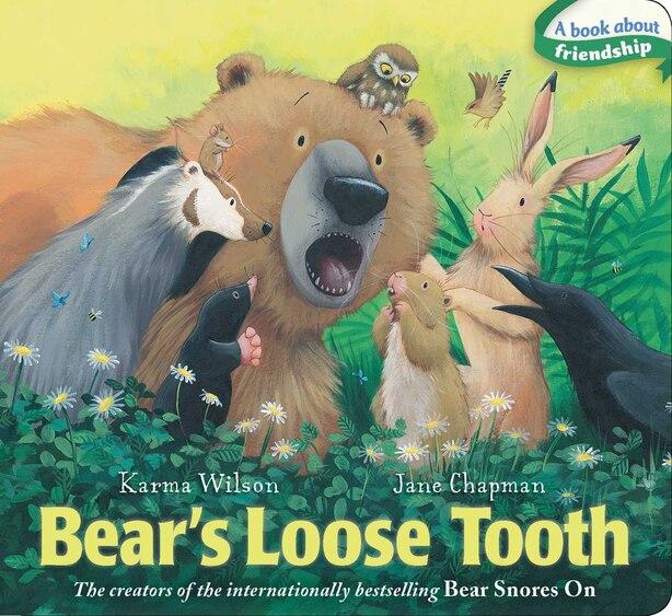 Bear's Loose Tooth by Karma Wilson