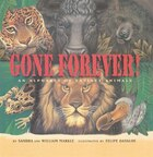 Gone Forever: An Alphabet Of Extinct Animals