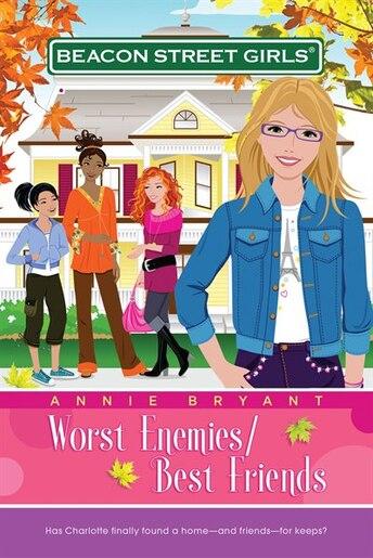 Worst Enemies/Best Friends by Annie Bryant