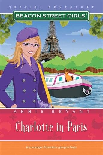 Charlotte in Paris by Annie Bryant