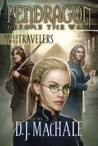 Book Two of the Travelers: Book Two by D.J. MacHale