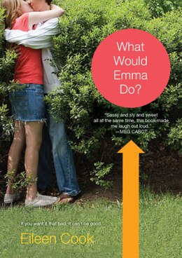 Book What Would Emma Do? by Eileen Cook