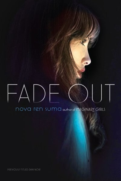 Fade Out by Nova Ren Suma