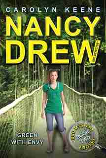 Green with Envy: Book Two in the Eco Mystery Trilogy by Carolyn Keene