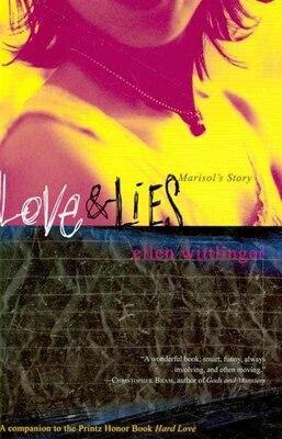Book Love & Lies: Marisol's Story by Ellen Wittlinger