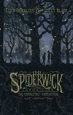 Book The Spiderwick Chronicles: The Completely Fantastical Edition by Tony DiTerlizzi